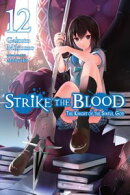 Strike the Blood, Vol. 12 (light novel)
