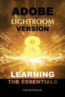 Adobe Lightroom Version Learning the Essentials