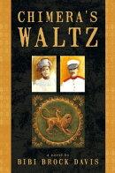 Chimera's Waltz