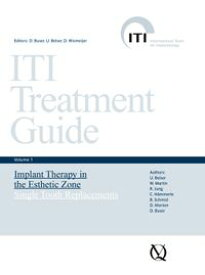 Implant Therapy in the Esthetic Zone Single-Tooth Replacements【電子書籍】