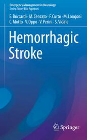 Hemorrhagic Stroke【電子書籍】[ Valentina Oppo ]