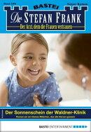 Dr. Stefan Frank 2496 - Arztroman