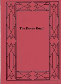 TheDoverRoad(Illustrated)AnnalsofanAncientTurnpike