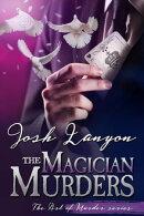 The Magician Murders (The Art of Murder III)