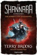 Die Shannara-Chroniken: Die Erben von Shannara 4 - Schattenreiter