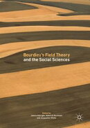 Bourdieu's Field Theory and the Social Sciences