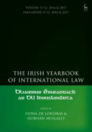 The Irish Yearbook of International Law, Volume 11-12, 2016-17