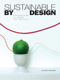SustainablebyDesignExplorationsinTheoryandPractice