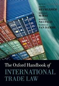 The Oxford Handbook of International Trade Law【電子書籍】