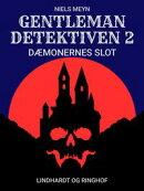 Gentlemandetektiven 2: Dæmonernes slot