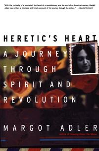 Heretic'sHeartAJourneythroughSpiritandRevolution