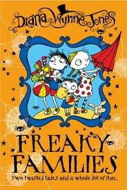 Freaky Families【電子書籍】[ Diana Wynne Jones ]