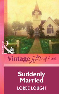 SuddenlyMarried(Mills&BoonVintageLoveInspired)