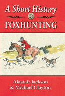A Short History of Foxhunting