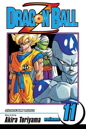 Dragon Ball Z, Vol. 11The Super Saiyan【電子書籍】[ Akira Toriyama ]