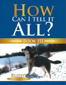How Can I Tell It All?Buddy Happily Ever After【電子書籍】[ Buddy ]