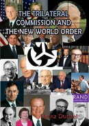 THE TRILATERAL COMMISSION AND THE NEW WORLD ORDER