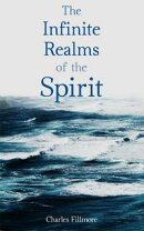 The Infinite Realms of the Spirit