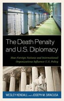 The Death Penalty and U.S. Diplomacy