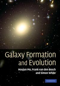 Galaxy Formation and Evolution【電子書籍】[ Houjun Mo ]