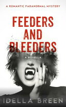 Feeders and Bleeders