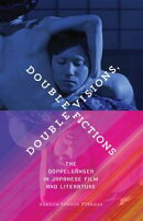 Double Visions, Double Fictions
