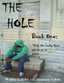The Hole: Book One