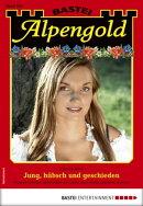 Alpengold 329 - Heimatroman