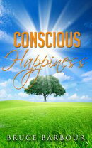Conscious Happiness