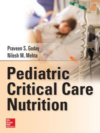 Pediatric Critical Care Nutrition【電子書籍】[ Praveen S. Goday ]