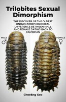 Trilobites Sexual Dimorphism: The Discover of the Oldest Known Morphological Difference between Male and Fem…