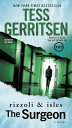 The Surgeon: A Rizzoli & Isles Novel【電子書籍】[ Tess Gerritsen ]