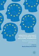 Democratic Legitimacy in the European Union and Global Governance