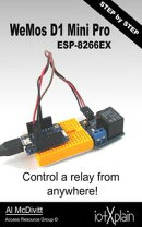 WeMos D1 mini Pro ESP-8266EX, control a relay from anywhere
