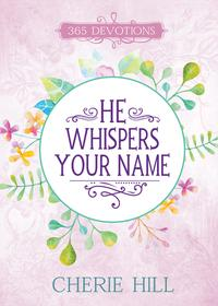 HeWhispersYourName(eBook)365Devotions