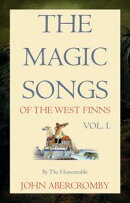 Magic Songs of the West Finns, Vol. I