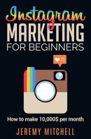 Instagram Marketing for Beginners