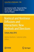 Nonlocal and Nonlinear Diffusions and Interactions: New Methods and Directions