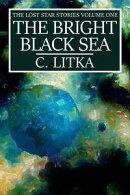 The Bright Black Sea