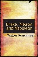 Drake, Nelson And Napoleon