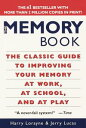 The Memory BookThe Classic Guide to Improving Your Memory at Work, at School, an...