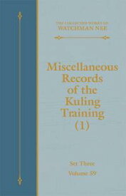 Miscellaneous Records of the Kuling Training (1)【電子書籍】[ Watchman Nee ]