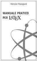 Manuale pratico per LaTeX
