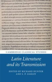 Latin Literature and its Transmission【電子書籍】