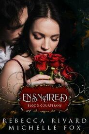 Ensnared Star【電子書籍】[ Rebecca Rivard ]