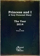 Princess and I: The Year 2014
