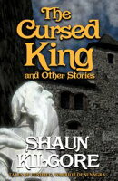 The Cursed King and Other Stories