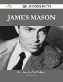 James Mason 151 Success Facts - Everything you need to know about James Mason