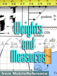 Free Weights And Measures Study Guide: Conversion Of Over 1,000 Units Including Length, Area, Volume, Speed,…