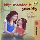 Mijn moeder is geweldig (Dutch children's book)